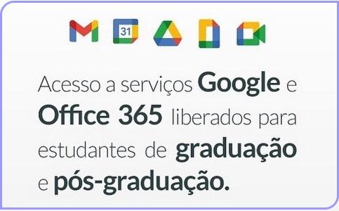 Acesso ao GSuite e Office 365 está liberado para graduandos e pós-graduandos