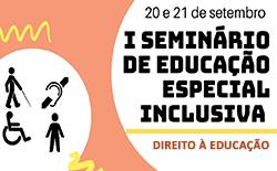 Seminário de Educação Especial Inclusiva